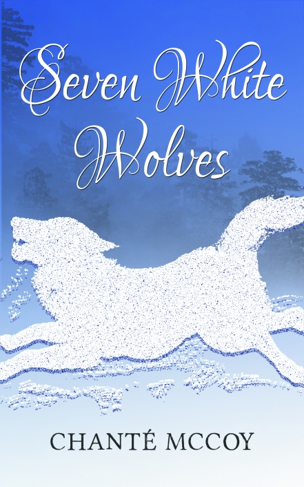 Seven White Wolves ~ A Murder, A Mystery, A Fairy Tale